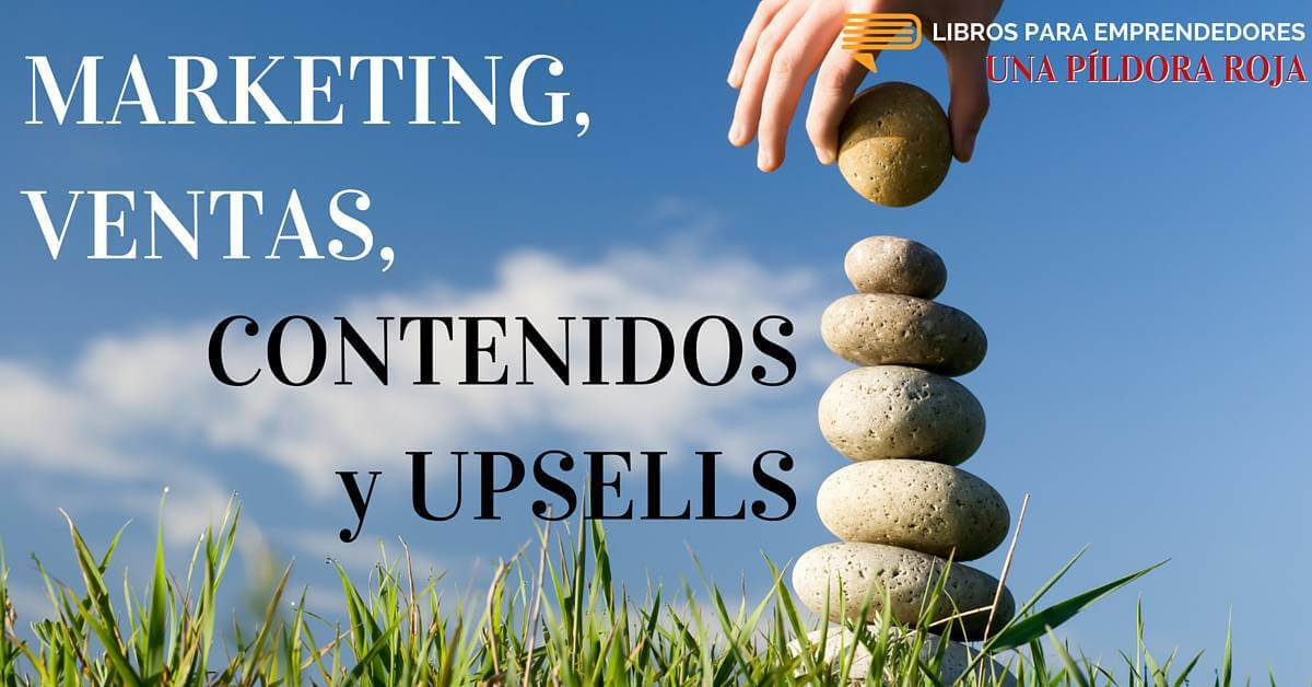 #UPR006 - Marketing, Ventas, Contenidos y Upsells