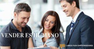 #015 Vender Es Humano - Un Resumen de Libros para Emprendedores