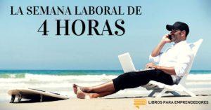 #016 La Semana Laboral de 4 Horas - Un Resumen de Libros para Emprendedores