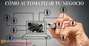 #UPR013 - Cómo Automatizar Un Negocio - Una Píldora Roja de Libros para Emprendedores