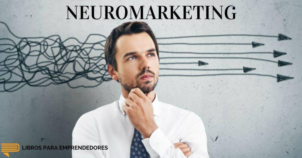 #024 Neuromarketing - Un Resumen de Libros para Emprendedores