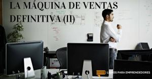 #026 - La Máquina de Ventas Definitiva (parte 2) - Un Resumen de Libros para Emprendedores