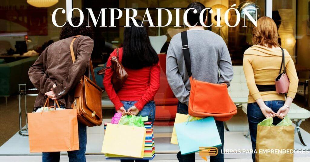 #042 - Compradicción - Un Resumen de Libros para Emprendedores