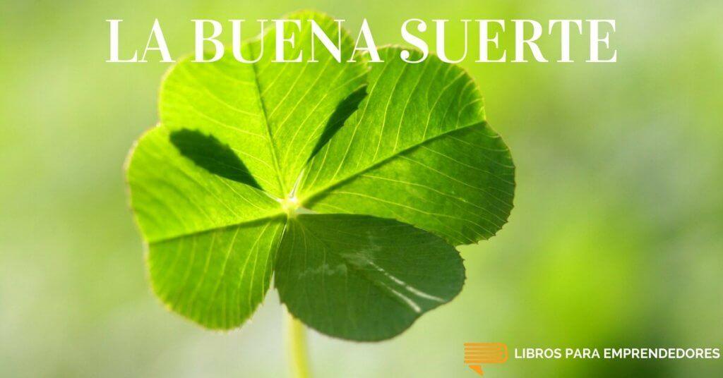 #043 - La Buena Suerte - Libros para Emprendedores