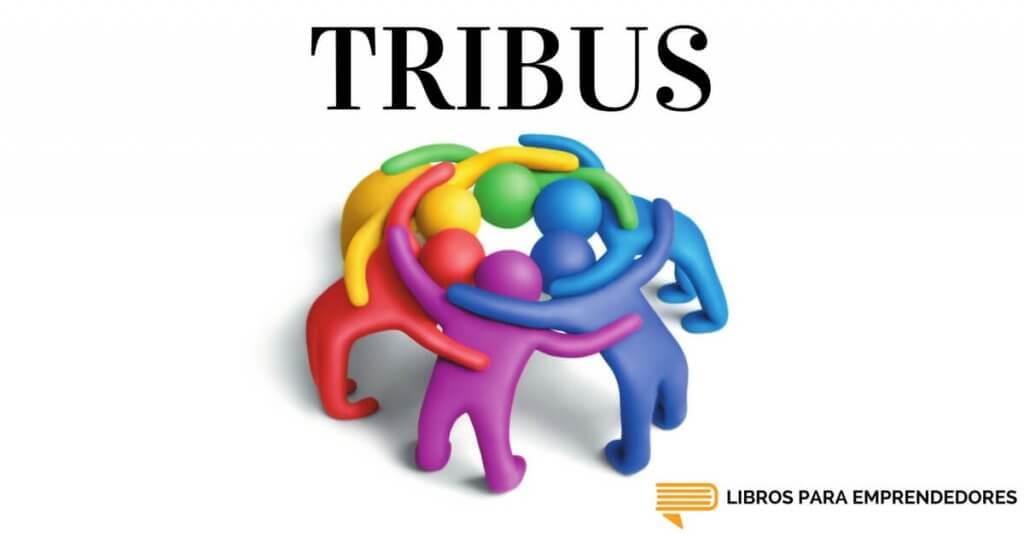 #46 - Tribus - Un Resumen de Libros para Emprendedores