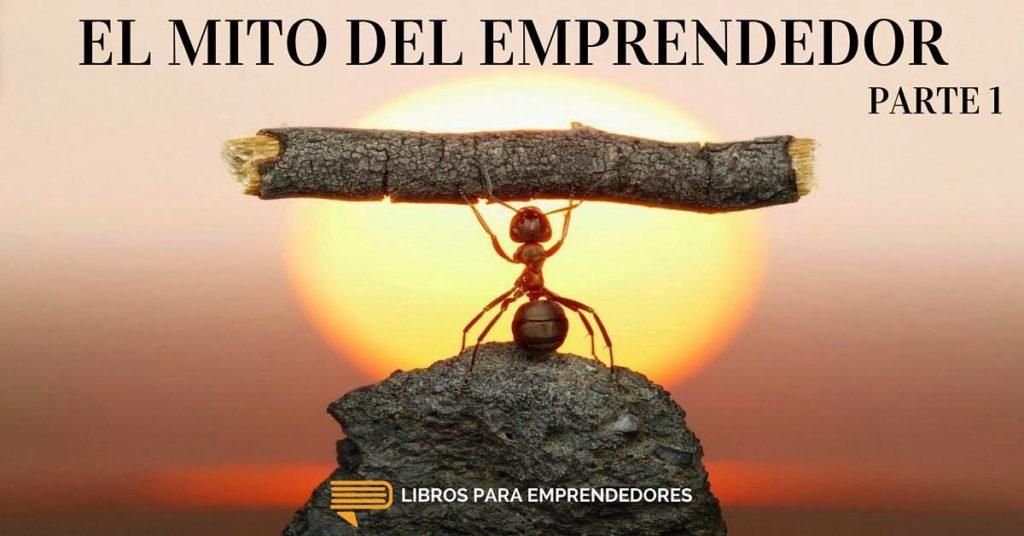 #019 El Mito del Emprendedor 1 - Un Resumen de Libros para Emprendedores