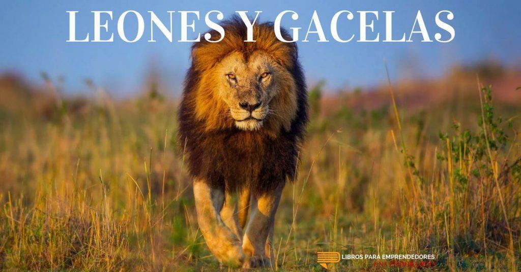 #UPR021 - Leones y Gacelas - Una Píldora Roja de Libros para Emprendedores