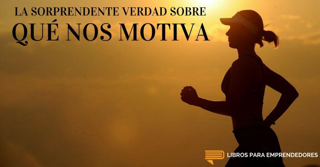 #045 - Qué Nos Motiva - Libros para Emprendedores