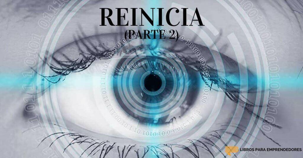 #052 - Reinicia (parte 2) - Un Resumen de Libros para Emprendedores