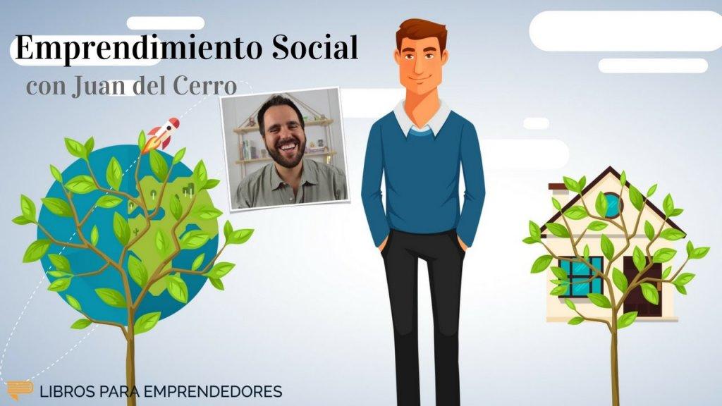 Juan del Cerro - Emprendimiento Social