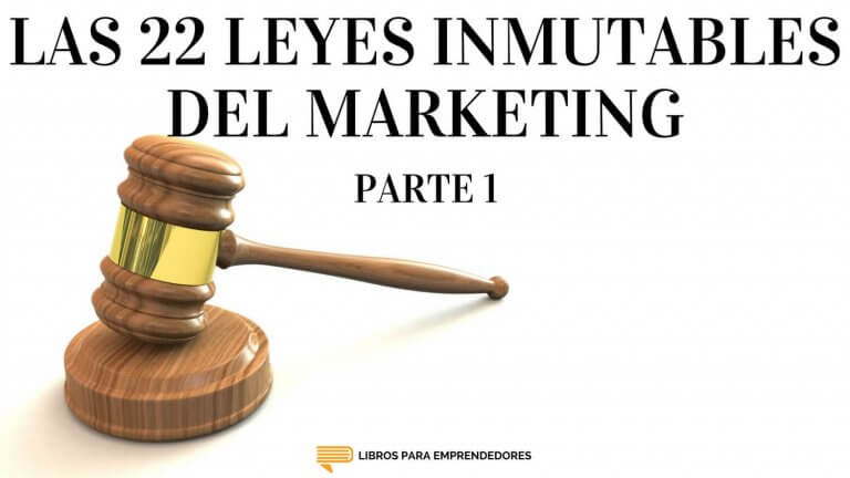 #066 – Las 22 Leyes Inmutables del Marketing – parte 1