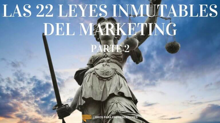 #067 – Las 22 Leyes Inmutables del Marketing – parte 2