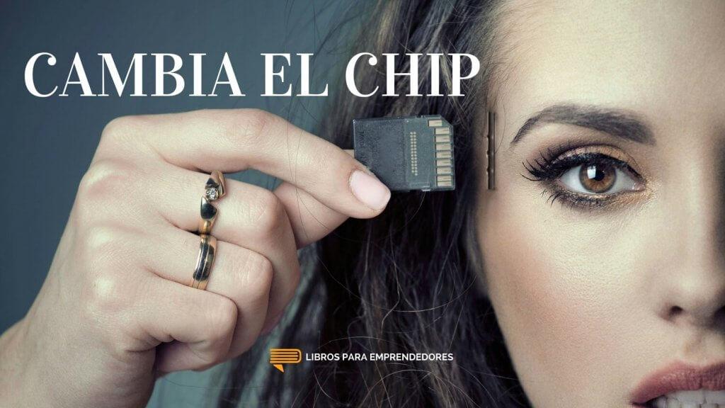 #075 Cambia El Chip, de Chip y Dan Heath - Un Resumen de Libros para Emprendedores