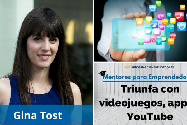 Cómo triunfar con videojuegos, apps y en YouTube, con Gina Tost - MPE018 - Mentores para Emprendedores
