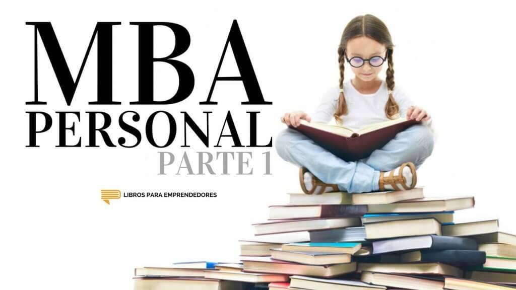 #086 - MBA Personal Parte 1 - Un resumen de Libros para Emprendedores 1500x844