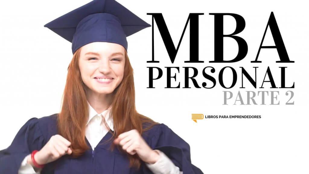 #087 - MBA Personal Parte 2 - Un resumen de Libros para Emprendedores - 1500x844