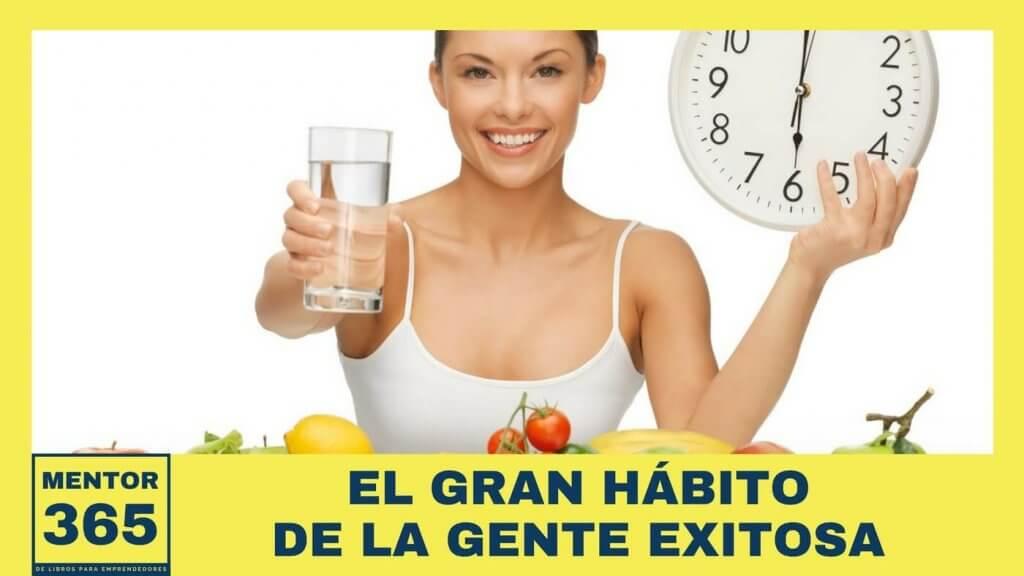 MENTOR365SEMANAL_004_El_gran_hbito_de_la_gente_exitosa