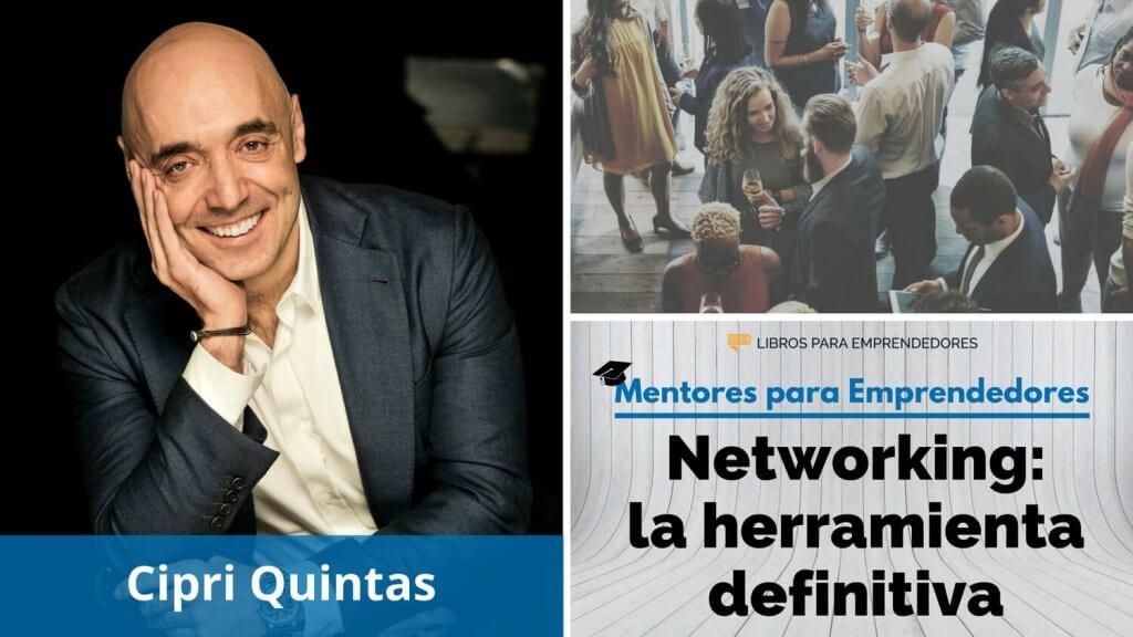 Networking, la herramienta definitiva, con Cipri Quintas - MPE027 - Mentores para Emprendedores - 1500x844