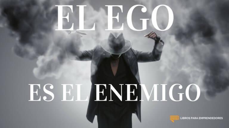 #093 – El Ego es el Enemigo