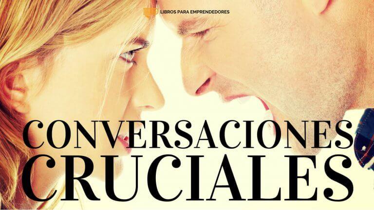 #094 – Conversaciones Cruciales
