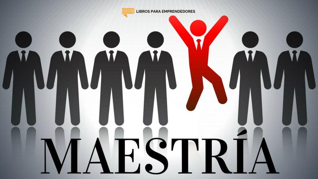 #095 - Maestría - Un resumen de Libros para Emprendedores H
