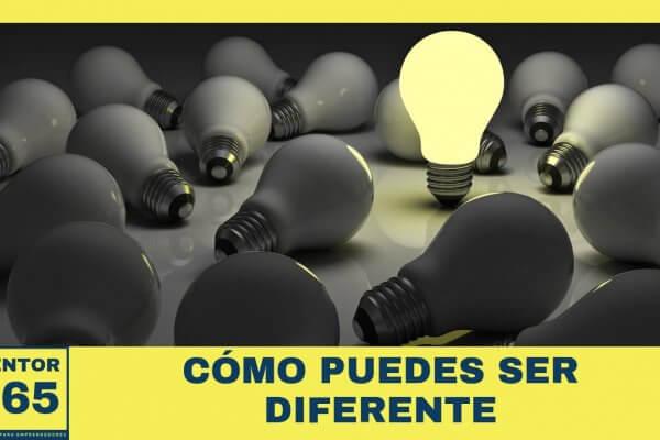Cómo puedes ser diferente - MENTOR365