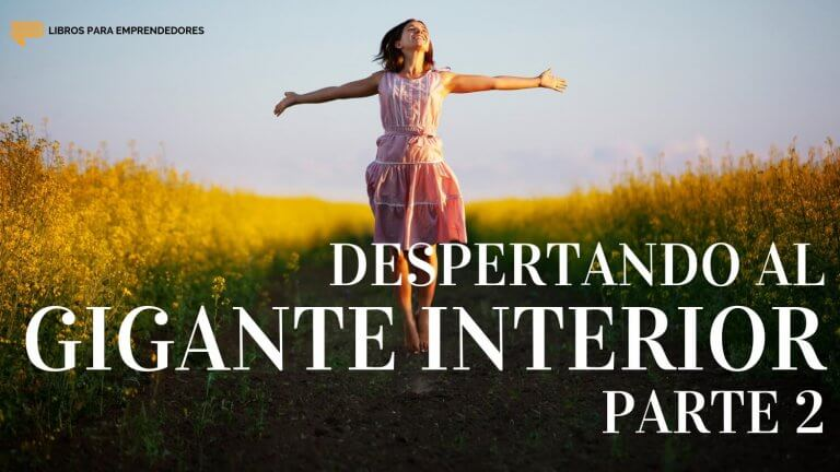 #101 Despertando al Gigante Interior (Parte 2)