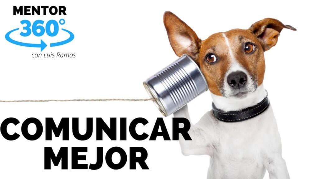 COMO COMUNICAR MEJOR