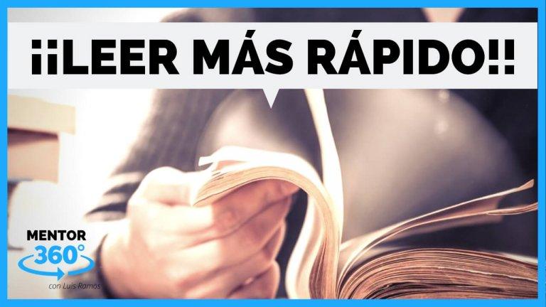 Cómo LEER MÁS RÁPIDO (y COMPRENDER MEJOR) – MENTOR360