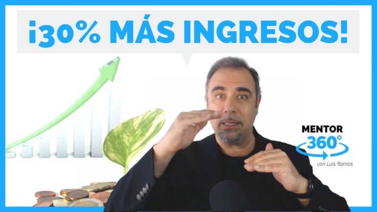 3 Claves para Aumentar un 30% tus Ingresos – MENTOR360