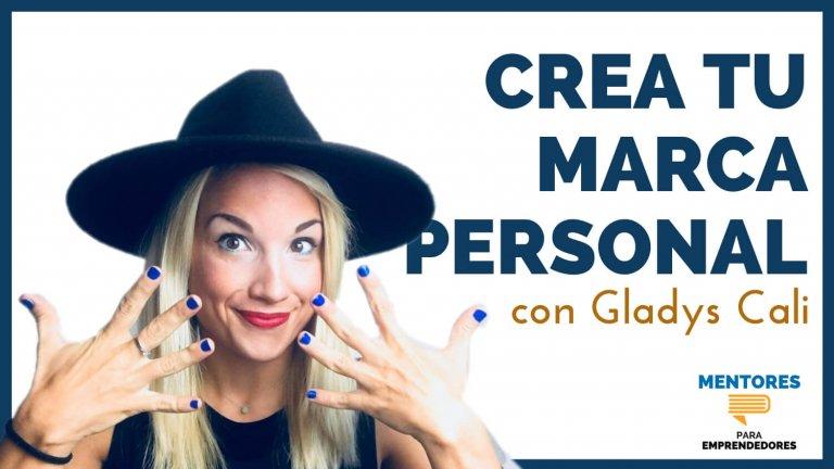 Crea tu Marca Personal, con Gladys Cali