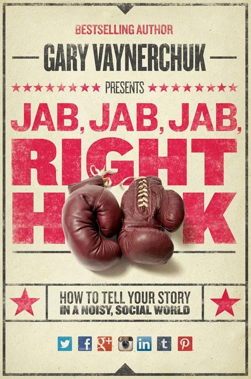 jab-jab-jab-right-hook - Cómo hacer negocios en la era digital