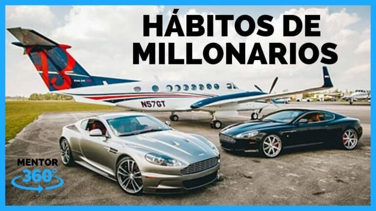 15 Hábitos de Ricos y Millonarios | MENTOR360