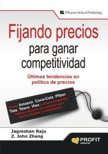 Fijando Precios para ganar Competitividad - 12 Estrategias de precios