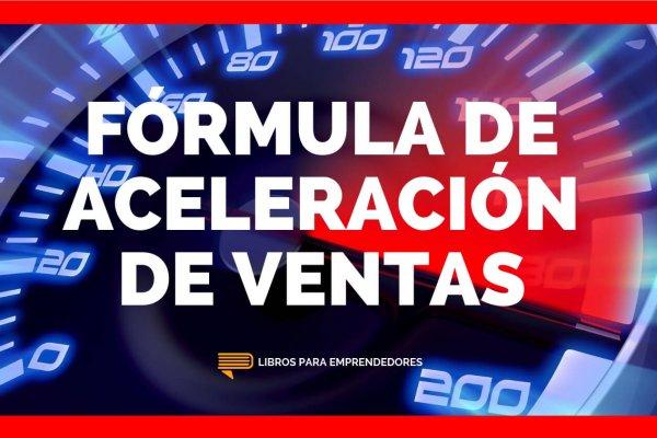 #111 Fórmula de Aceleración de Ventas