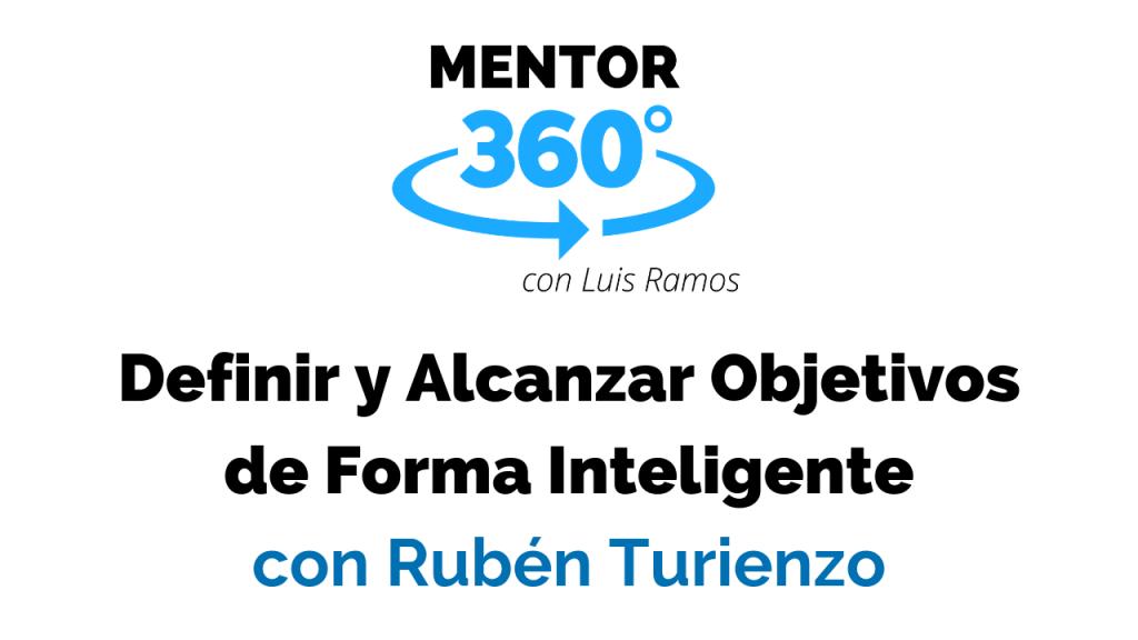 Definir y Alcanzar Objetivos de Forma Inteligente - Motivación MENTOR360