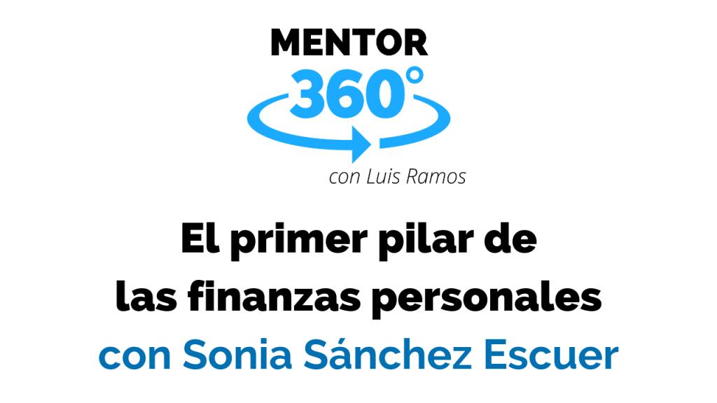 El Primer Paso para Mejorar Tus Finanzas Personales - MENTOR360