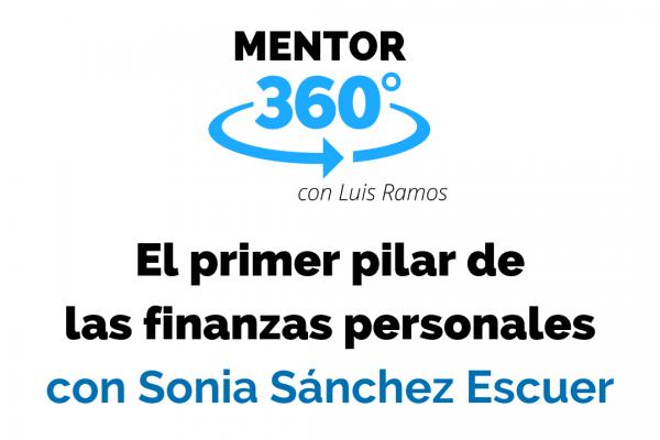 El Primer Paso para Mejorar Tus Finanzas Personales | MENTOR360