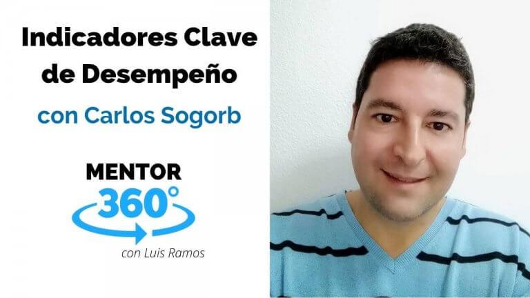 Indicadores Clave de Desempeño, con Carlos Sogorb   MENTOR360