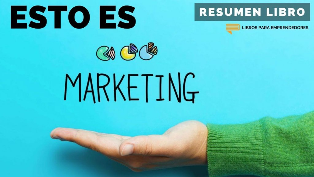 #122 Esto Es Marketing, de Seth Godin - Un Resumen de Libros para Emprendedores