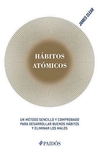 habitos atomicos - libros para emprendedores
