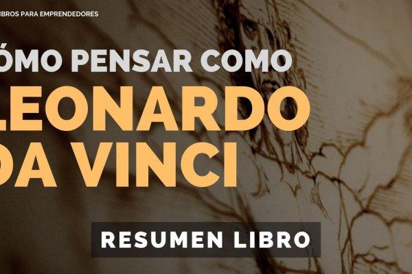 #128 Cómo Pensar como Leonardo Da Vinci