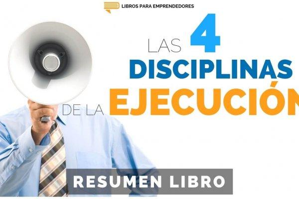 #138 Las 4 Disciplinas de la Ejecución