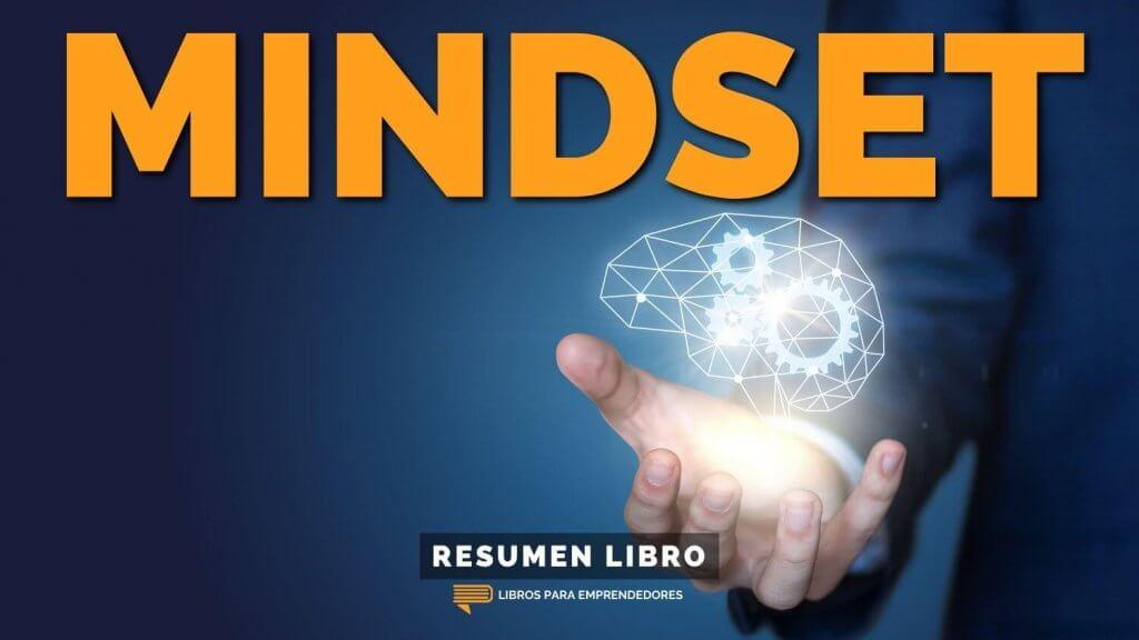 #153 Mindset - Un Resumen de Libros para Emprendedores
