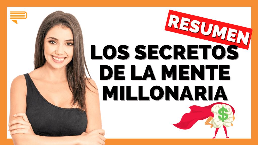 Los Secretos de la Mente Millonaria - Guía Rápida, con Celia Rubio