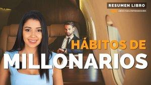 Habitos de Millonarios - Millionaire Success Habits - Libros para Emprendedores