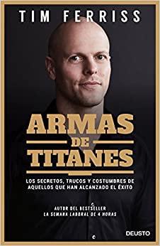 Armas de Titanes - Libros para Emprendedores