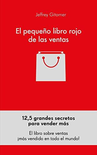 El Pequeño Libro Rojo de las Ventas - Un Resumen de Libros para Emprendedores portada