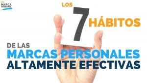 TMP003 Los 7 Hábitos de las Marcas Personales Altamente Efectivas - Tu Marca Personal